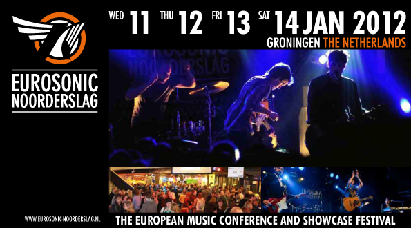 Eurosonic Noorderslag 2012 Lineup Announced & Tickets Info